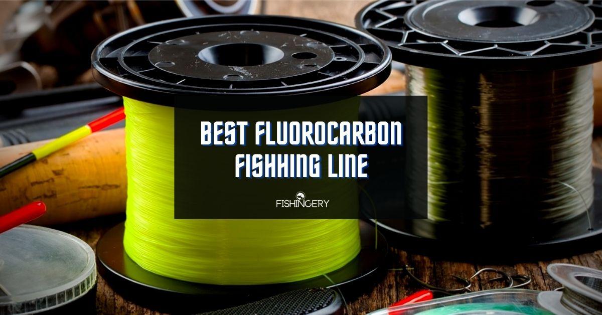 Best Fluorocarbon Line