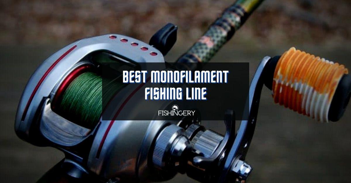 Best monofilament fishing line
